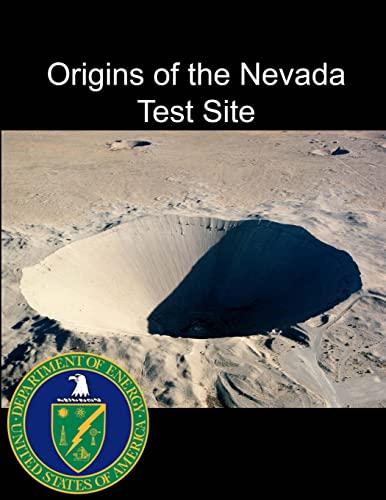 9781304069481: Origins of the Nevada Test Site