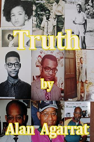 9781304076106: Truth by Alan Agarrat