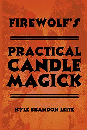 9781304076731: Firewolf's Practical Candle Magick