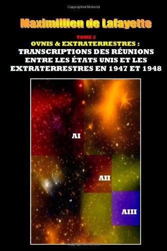 9781304079633: Tome 2. Ovnis &extraterrestrestranscriptions des réunions entre les états-unis et les extraterrestres en 1947 et 1948