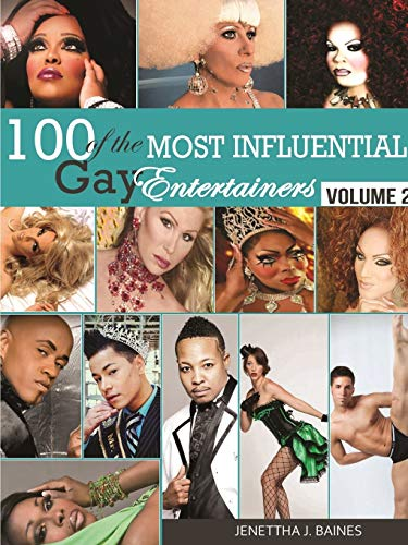100 of the Most Influential Gay Entertainers,: Jenettha Baines