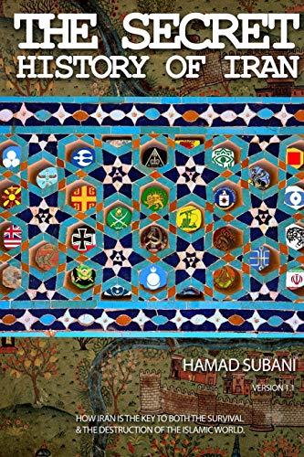 9781304082893: The Secret History of Iran