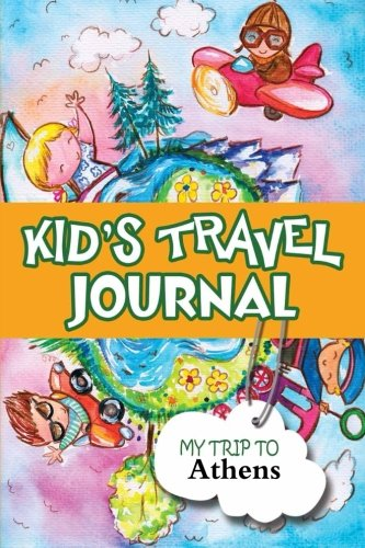 9781304087447: Kids travel journal: my trip to athens