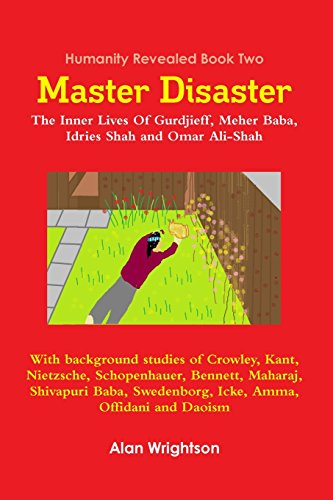 9781304090089: Master Disaster: The Inner Lives Of Gurdjieff, Meher Baba, Idries Shah and Omar Ali-Shah