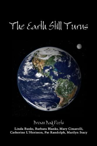9781304103802: The Earth Still Turns