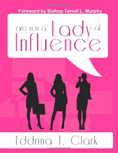 9781304110220: Are you a lady of influence?