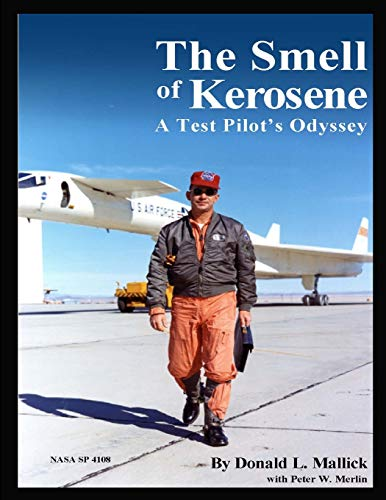 9781304110701: The Smell of Kerosene: A Test Pilot's Odyssey