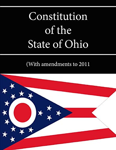 9781304118608: Constitution of the State of Ohio - (With amendments to 2011)