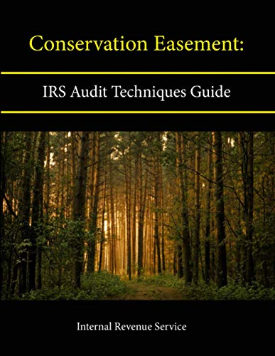 9781304133922: Conservation Easement: Irs Audit Techniques Guide