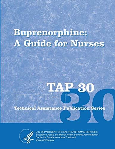 9781304146250: Buprenorphine: A Guide for Nurses (Tap 30)