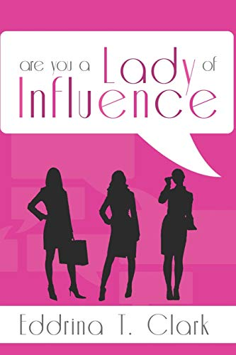 9781304149381: Are You a Lady of Influence?