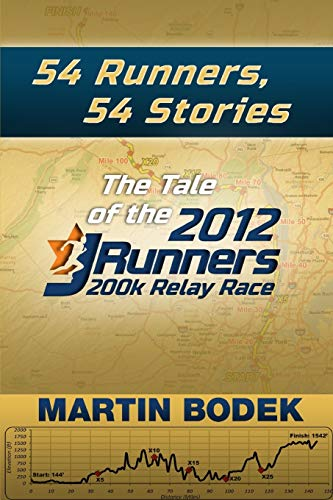 9781304175991: 54 Runners, 54 Stories: The Tale of the 2012 200k Jrunners Relay Race