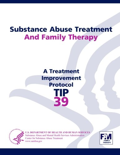 9781304177155: Substance Abuse Treatment and Family Therapy: Treatment Improvement Protocol Series (Tip 39)