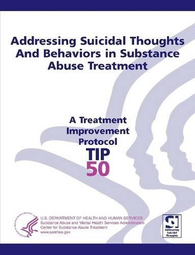 9781304183224: Addressing Suicidal Thoughts and Behaviors in Substance Abuse Treatment Treatment Improvement Protocol Series (TIP 50)
