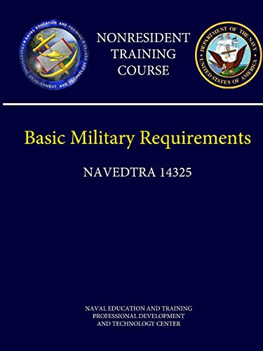 9781304185853: Navy Basic Military Requirements (Navedtra 14325) - Nonresident Training Course