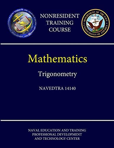 9781304189929: Navy Mathematics - Trigonometry - Navedtra 14140 (Nonresident Training Course)