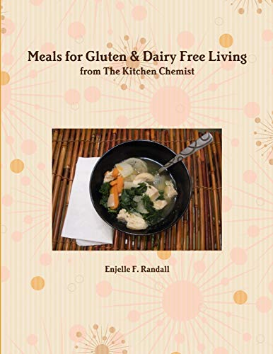 9781304195777: Meals for Gluten & Dairy Free Living from The Kitchen Chemist