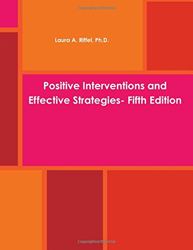 9781304202703: Positive Interventions and Effective Strategies- Fifth Edition