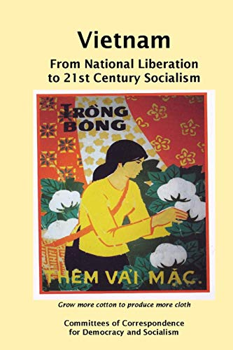 9781304204578: Vietnam: From National Liberation to 21st Century Socialism