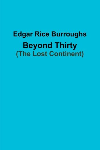 9781304209146: Beyond Thirty