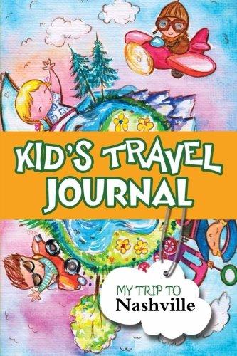 9781304212535: Kids Travel Journal: My Trip to Nashville