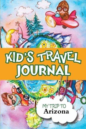 9781304222244: Kids Travel Journal: My Trip to Arizona