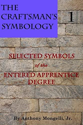 The Craftsman's Symbology: Mongelli, Jr., Anthony