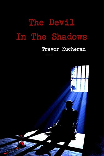 9781304226655: The Devil In The Shadows