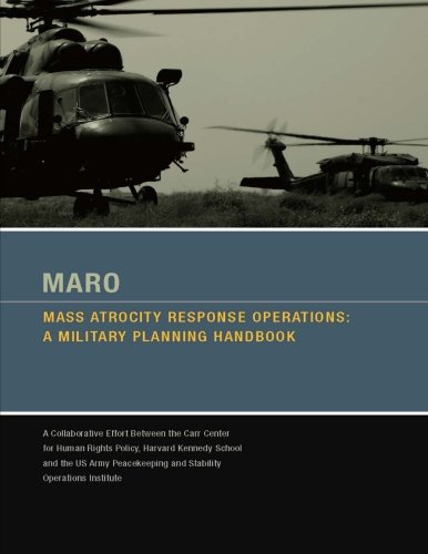 Maro - Mass Atrocity Response Operations: A Military Planning Handbook [Enlarged Edition]: Sarah ...
