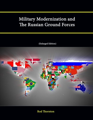 9781304235114: Military Modernization and the Russian Ground Forces [Enlarged Edition]