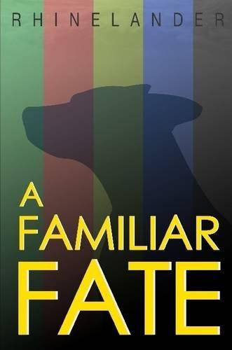 9781304240071: A Familiar Fate