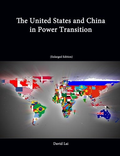 9781304243607: The United States and China in Power Transition (Enlarged Edition)