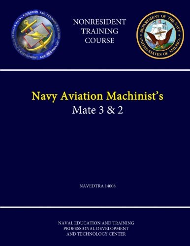 Navy Aviation Machinist's Mate 3 & 2: Naval Education &