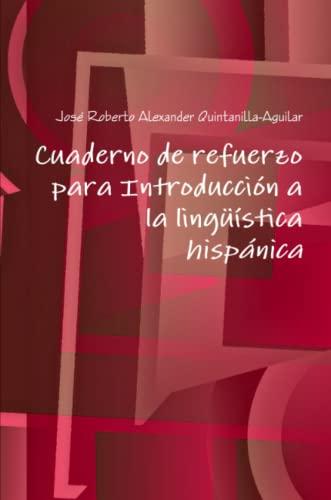 9781304244390: Cuaderno de refuerzo para Introducción a la lingüística hispánica (Spanish Edition)