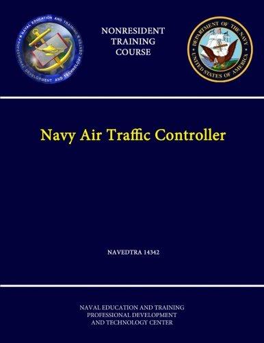 9781304256591: Navy Air Traffic Controller - Navedtra 14342 - (Nonresident Training Course)