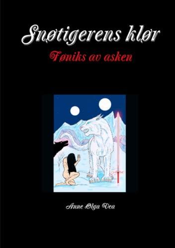 9781304257727: Snøtigerens klør Føniks av asken (Norwegian Edition)