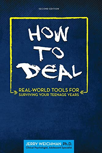 9781304261830: How to Deal: Real-World Tools for Surviving Your Teenage Years