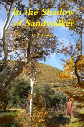In The Shadow of Sandwalker: C. A. Lindsay