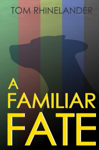 9781304287519: A Familiar Fate
