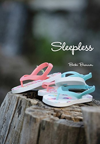 Sleepless: Becki Brannen
