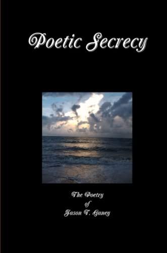 9781304317322: Poetic Secrecy
