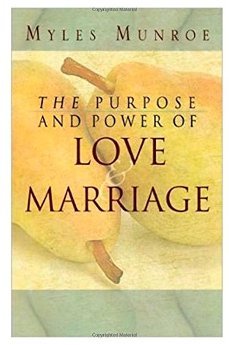9781304321725: The Purpose and Power of Love & Marriage