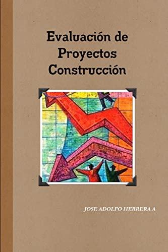 9781304323217: Evaluación de Proyectos de Construcción