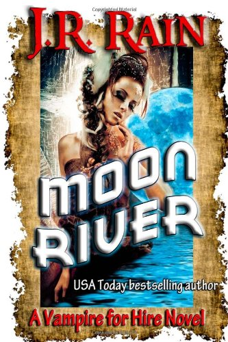 9781304328199: Moon River (Vampire for Hire #8)
