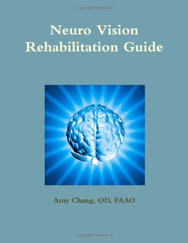 9781304331670: Neuro Vision Rehabilitation Guide