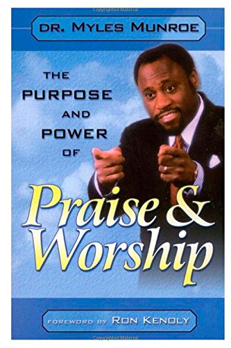 9781304348357: The Purpose and Power of Praise & Worship