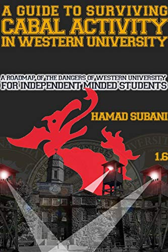 A Guide to Surviving Cabal Activity in Western University: Hamad Subani