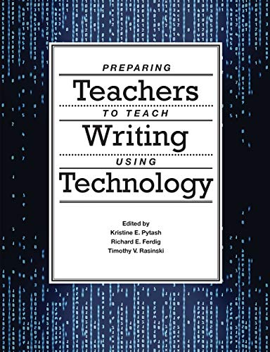 9781304351852: Preparing Teachers to Teach Writing Using Technology