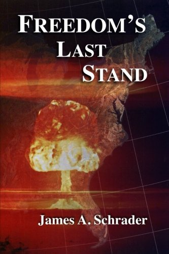 9781304361202: Freedom's Last Stand