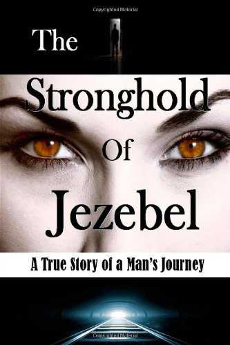 9781304362032: The Stronghold of Jezebel